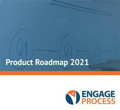 Engage Process Roadmap